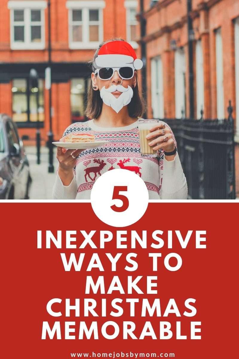 5 Inexpensive Ways to Make Christmas Memorable