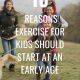 Here are 10 Reasons Exercise for Kids Should Start at an Early Age