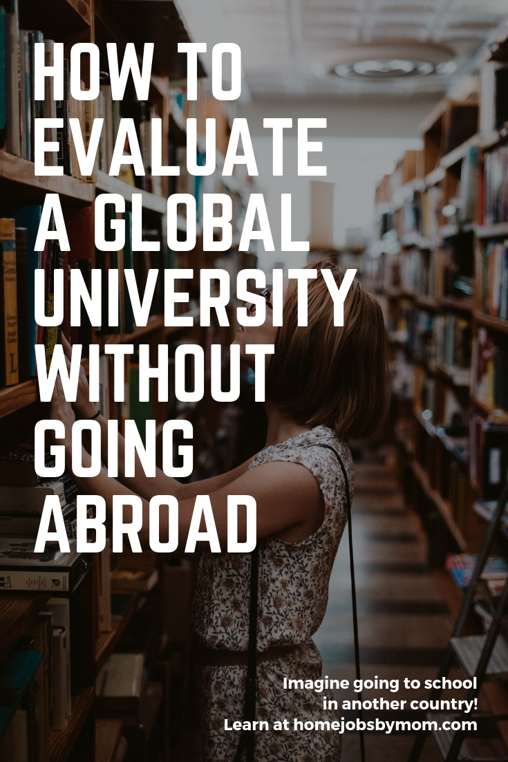 How to Evaluate a Global University Without Going Abroad