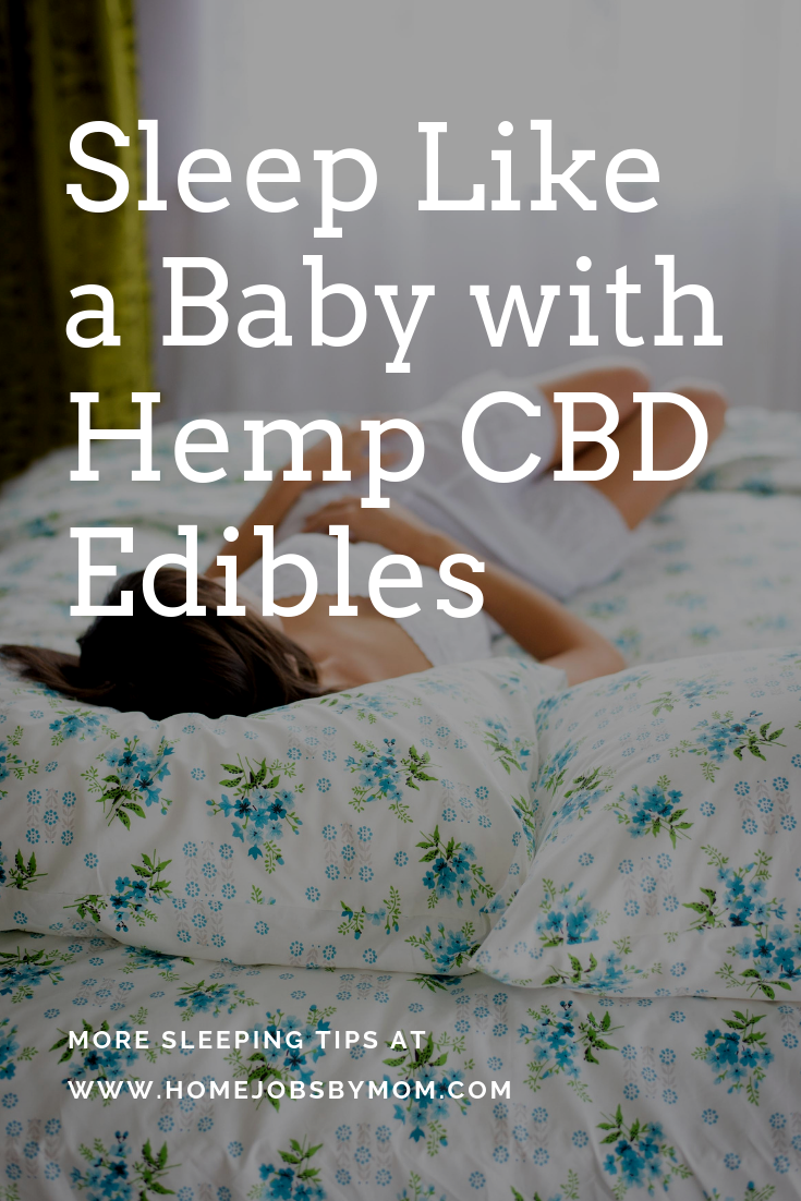 Sleep Like a Baby with Hemp CBD Edibles