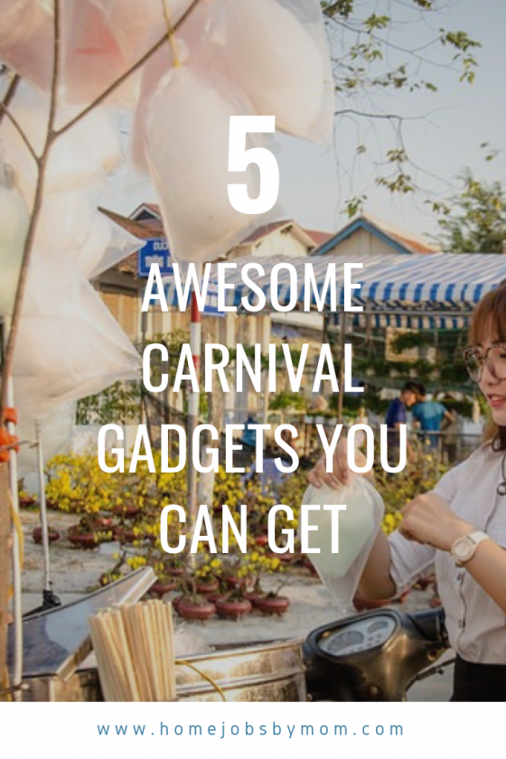 The Best Carnival Gadgets You Can Get