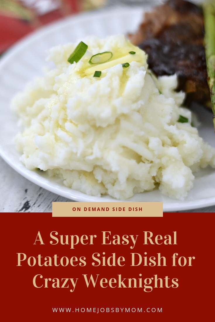 A Super Easy Real Potatoes Side Dish for Crazy Weeknights – On Demand!