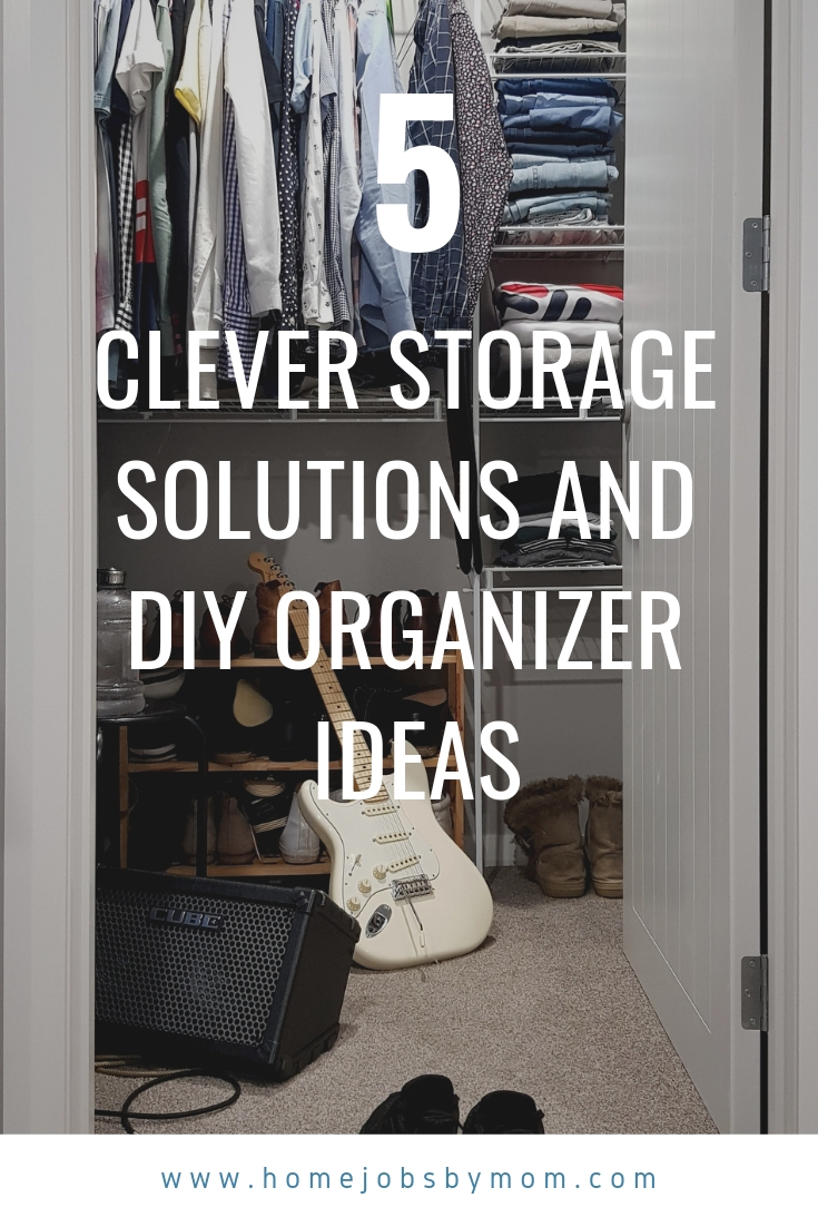 Clever Storage Solutions and DIY Organizer Ideas