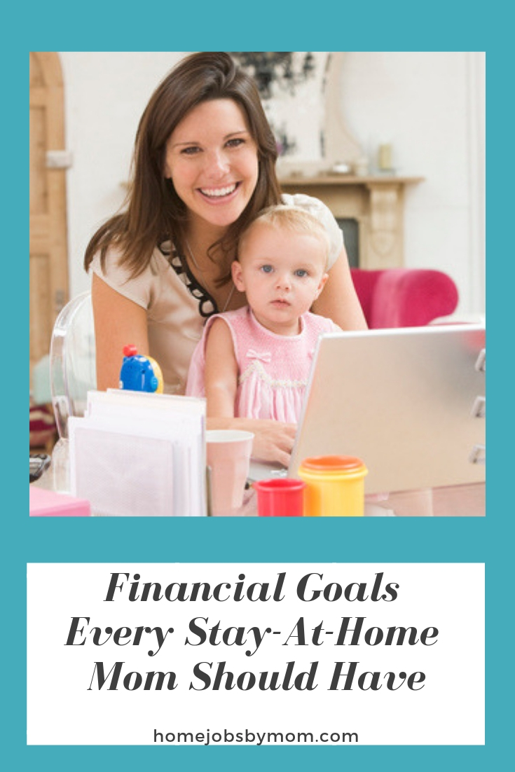 Financial Goals Every Stay-At-Home Mom Should Have