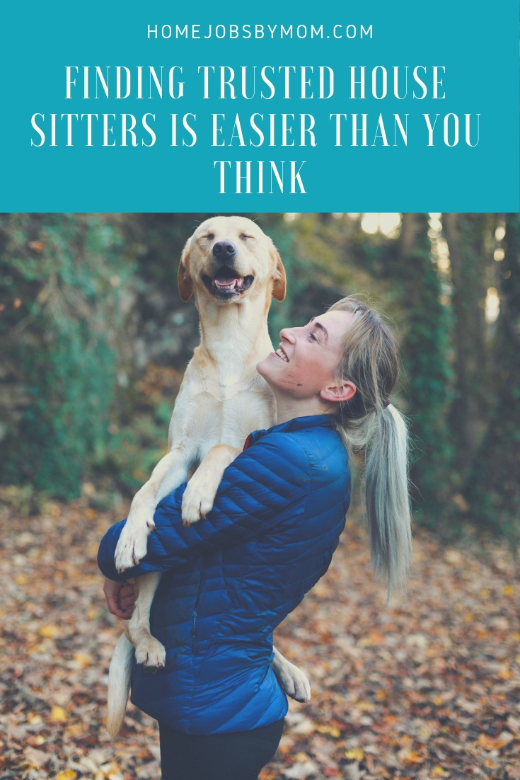 Finding Trusted House Sitters is Easier Than You Think