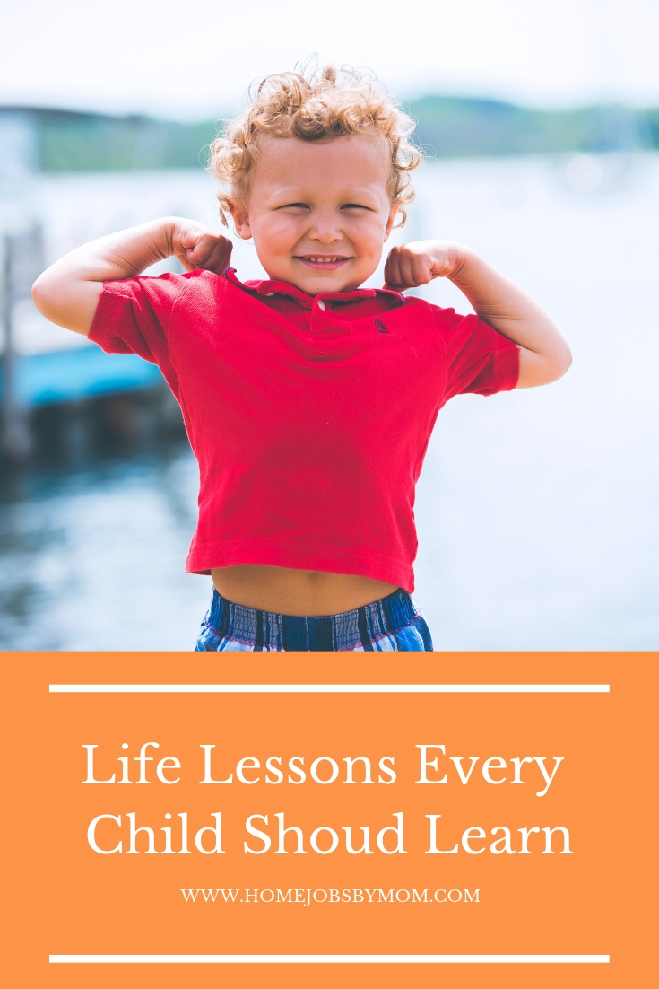 Life Lessons Every Child Shoud Learn
