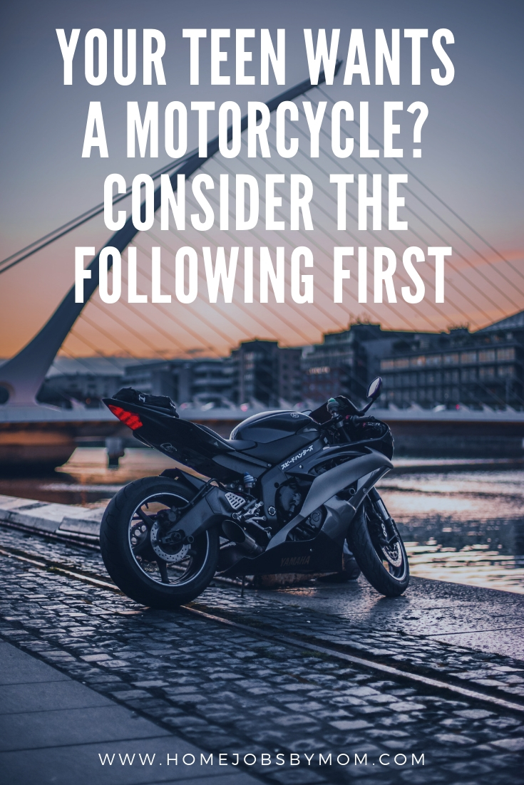 Your Teen Wants a Motorcycle_ Consider the Following First