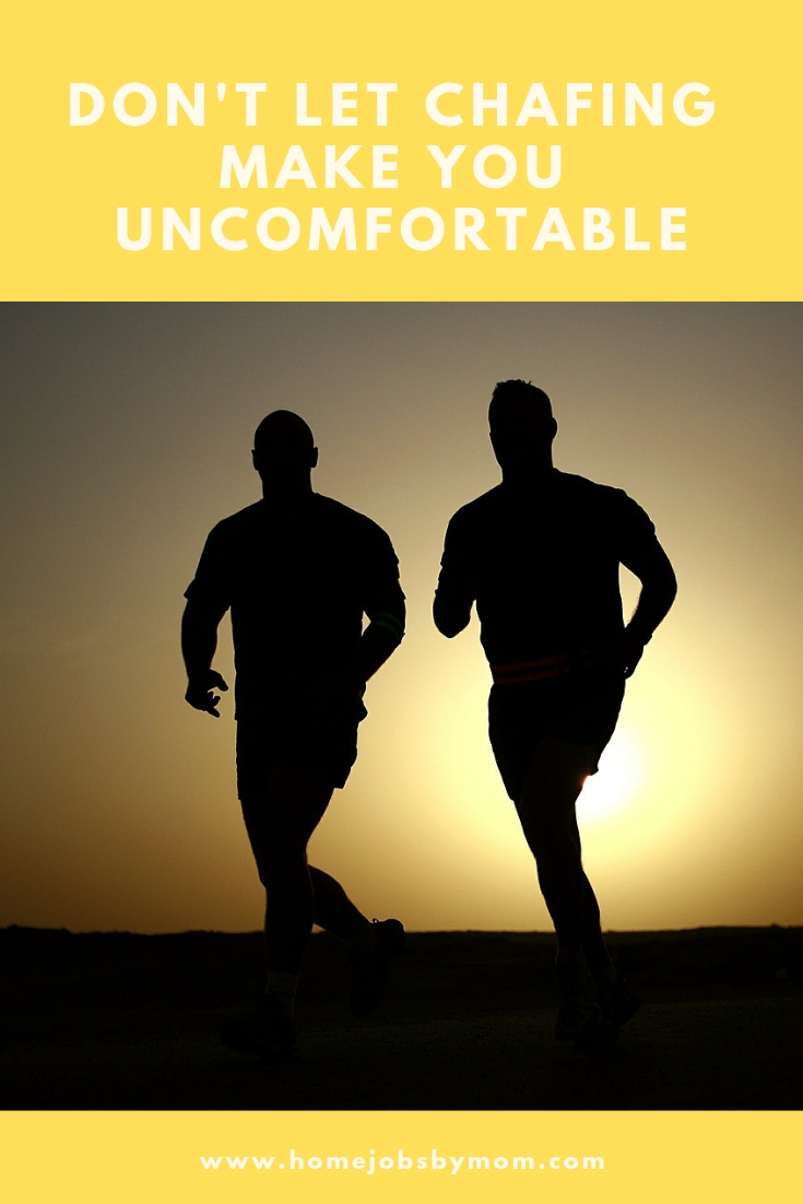 Don't Let Chafing Make You Uncomfortable