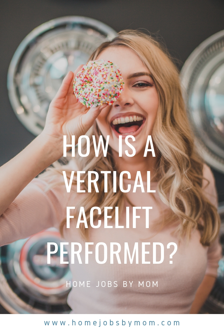 How is a Vertical Facelift Performed_