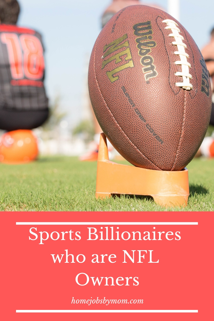 Sports Billionaires who are NFL Owners