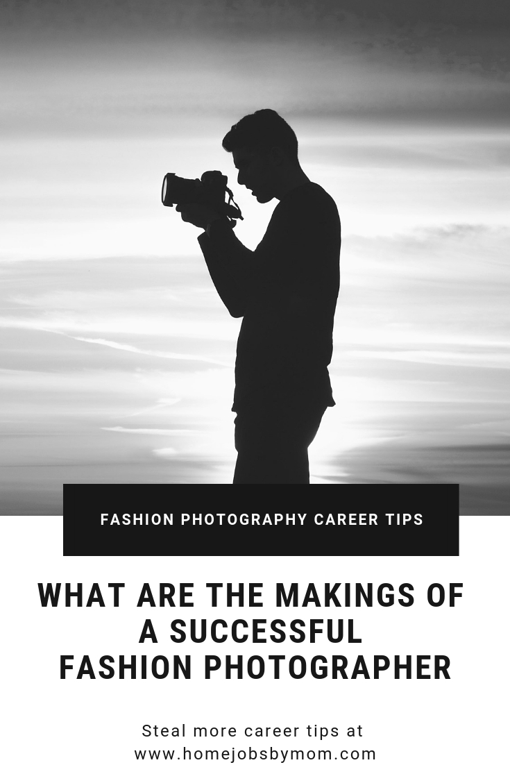 What Are the Makings of a Successful Fashion Photographer