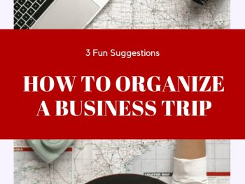 How to Organize a Business Trip