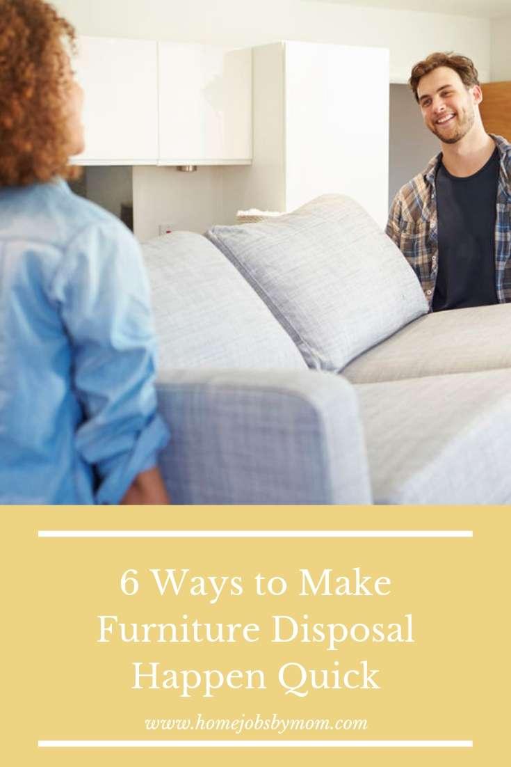 Ways to Make Furniture Disposal Happen Quick
