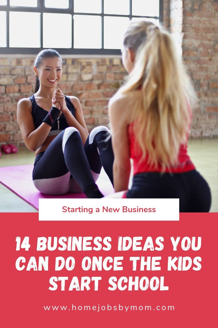 14 Business Ideas You Can Do Once The Kids Start School