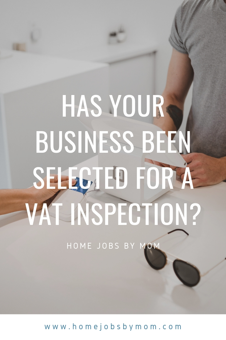 Has your Business Been Selected for a VAT Inspection_