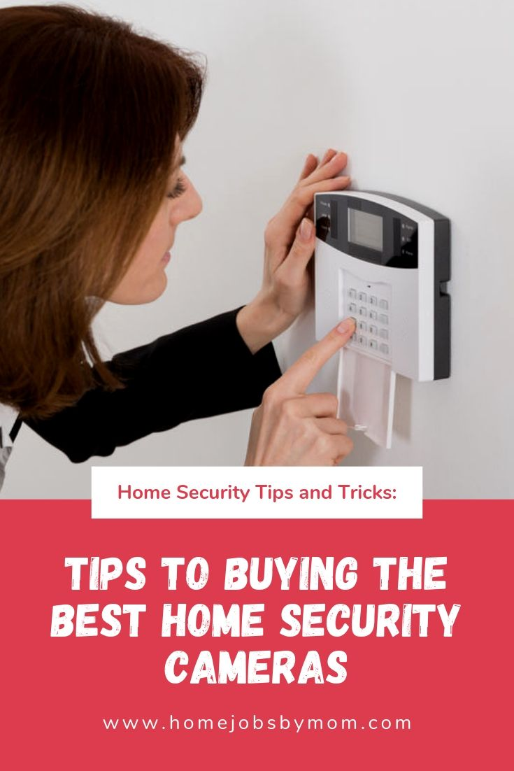 Tips to Buying the Best Home Security Cameras