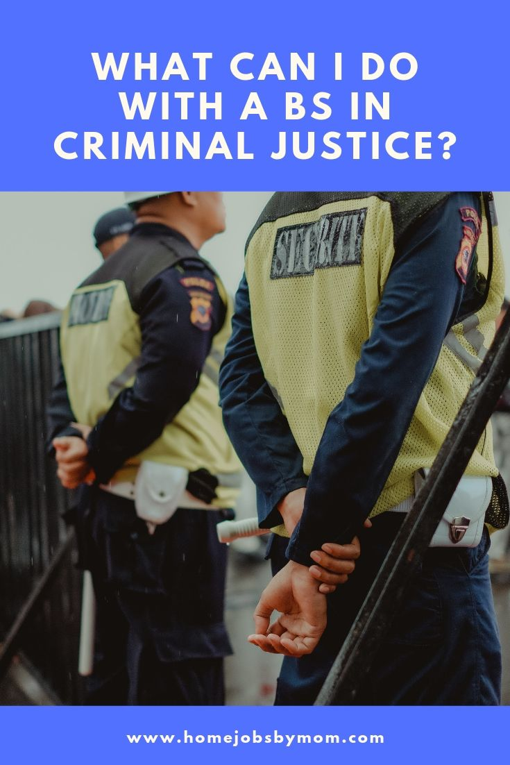 What Can I Do With a BS in Criminal Justice_