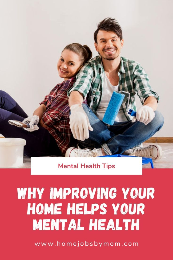 Why Improving Your Home Helps Your Mental Health