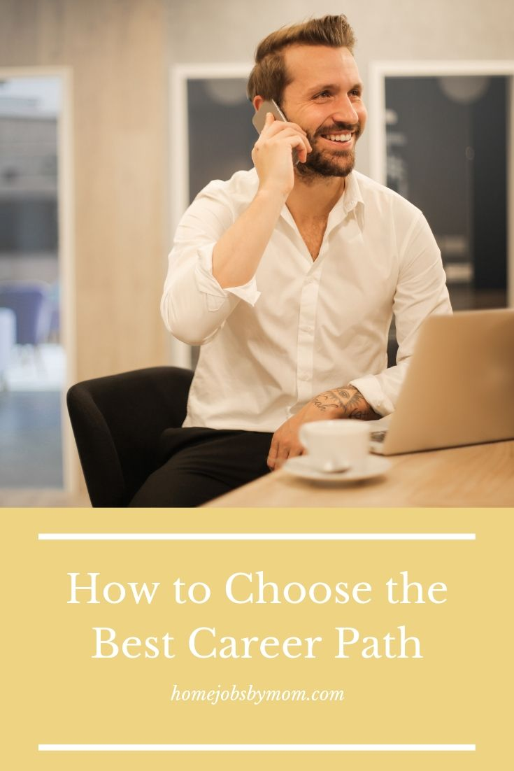 How to Choose the Best Career Path