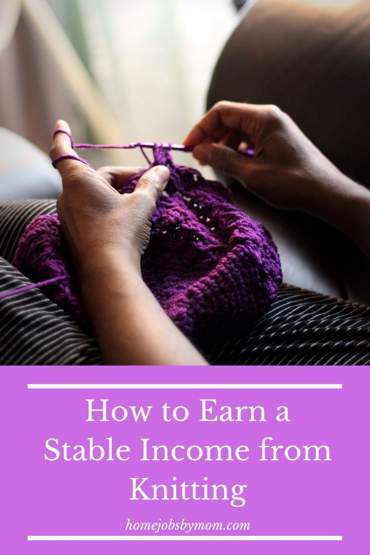 How to Earn a Stable Income from Knitting