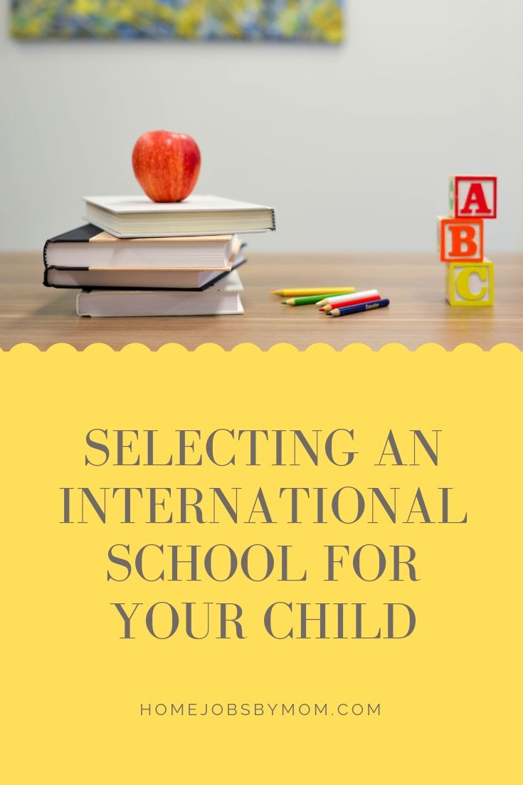 Selecting an International School for Your Child