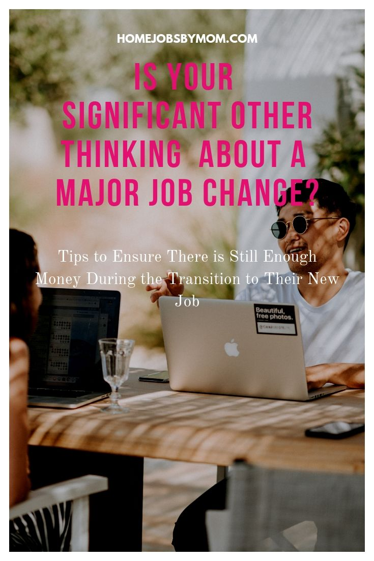 Is Your Significant Other Thinking About a Major Job Change