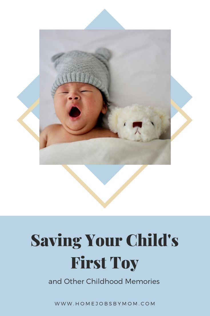 Saving Your Child's First Toy