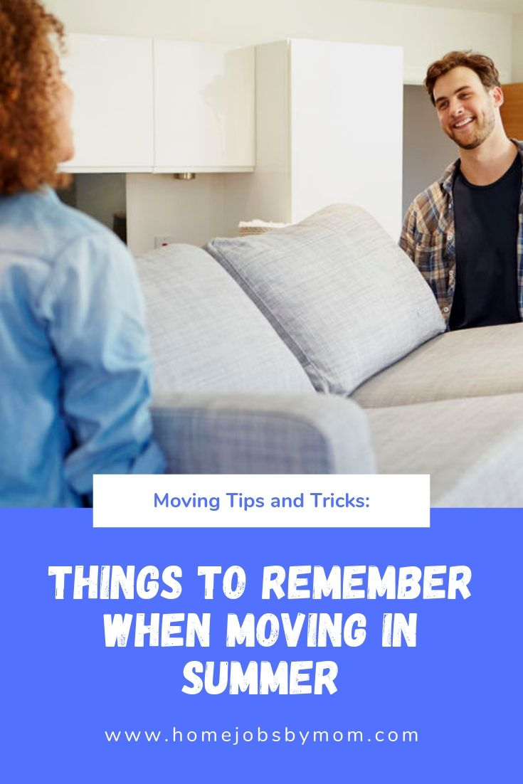 Things to Remember When Moving in Summer