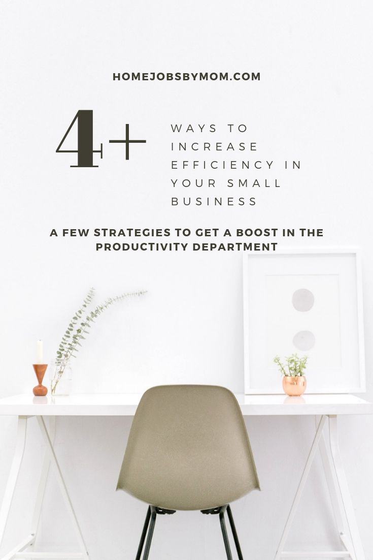 4+ Ways to Increase Efficiency in Your Small Business