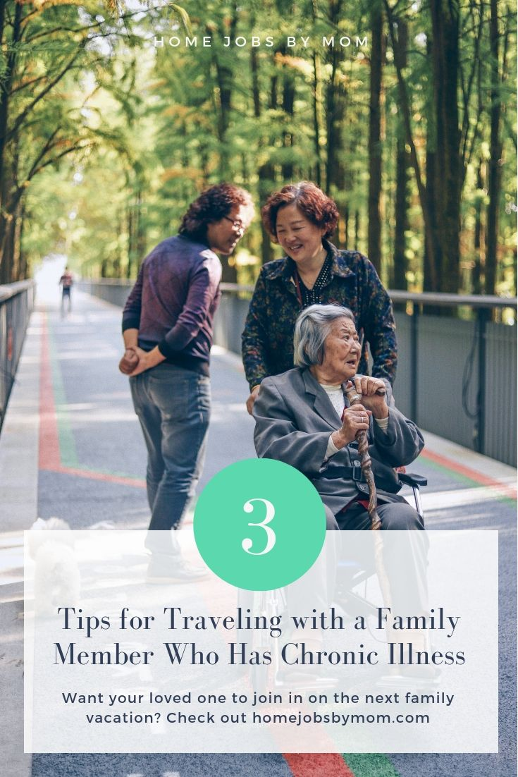 3 Tips for Traveling with a Family Member Who Has Chronic Illness