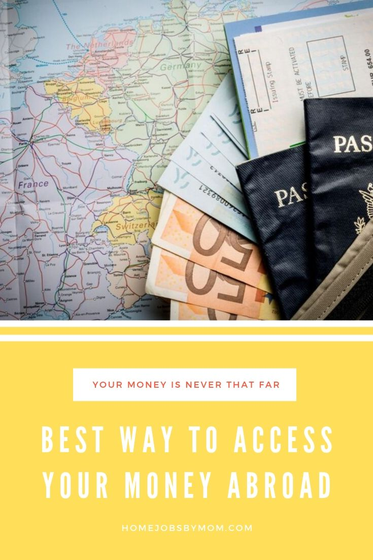 Best Way to Access Your Money Abroad