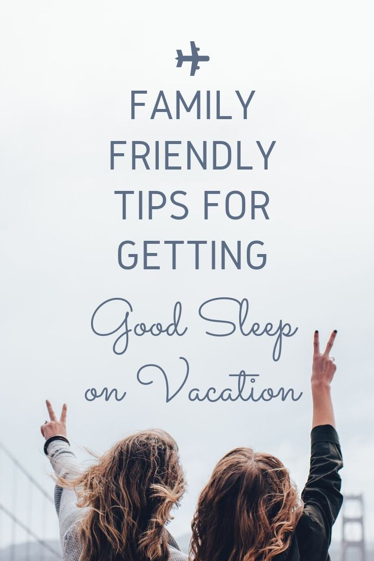 Family Friendly Tips for Getting