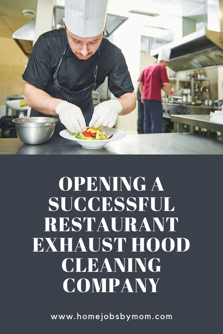 Opening a Successful Restaurant Exhaust Hood Cleaning Company