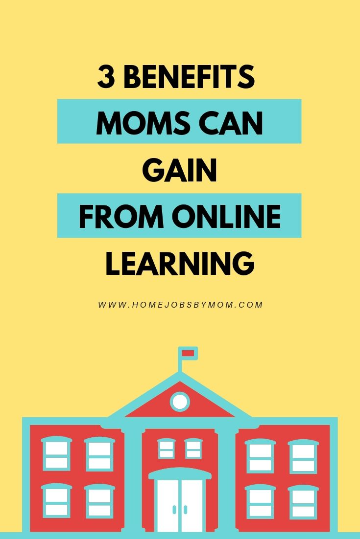 3 Benefits mom can gain from online learning