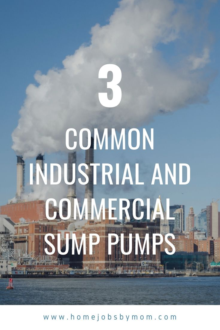 Common Industrial and Commercial Sump Pumps