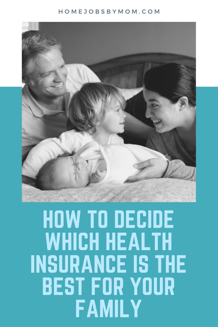 How to Decide Which Health Insurance is the Best for Your Family