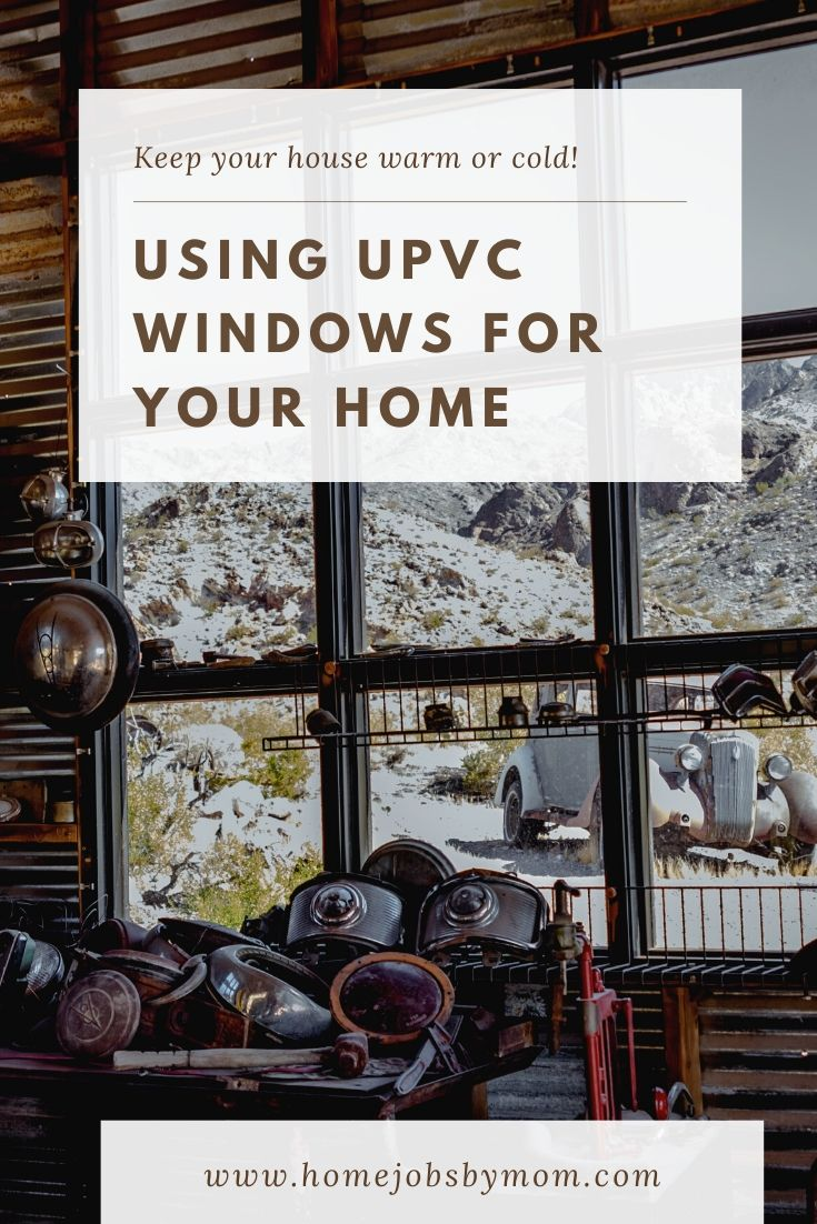 Using UPVC Windows for Your Home