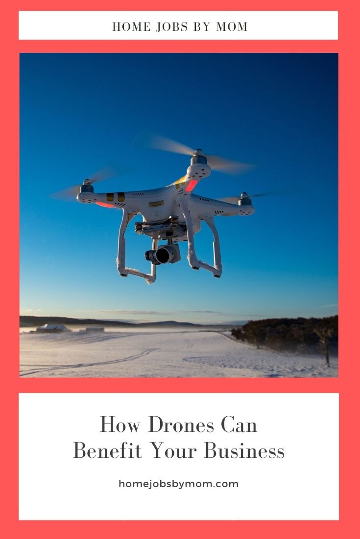 How Drones Can Benefit Your Business