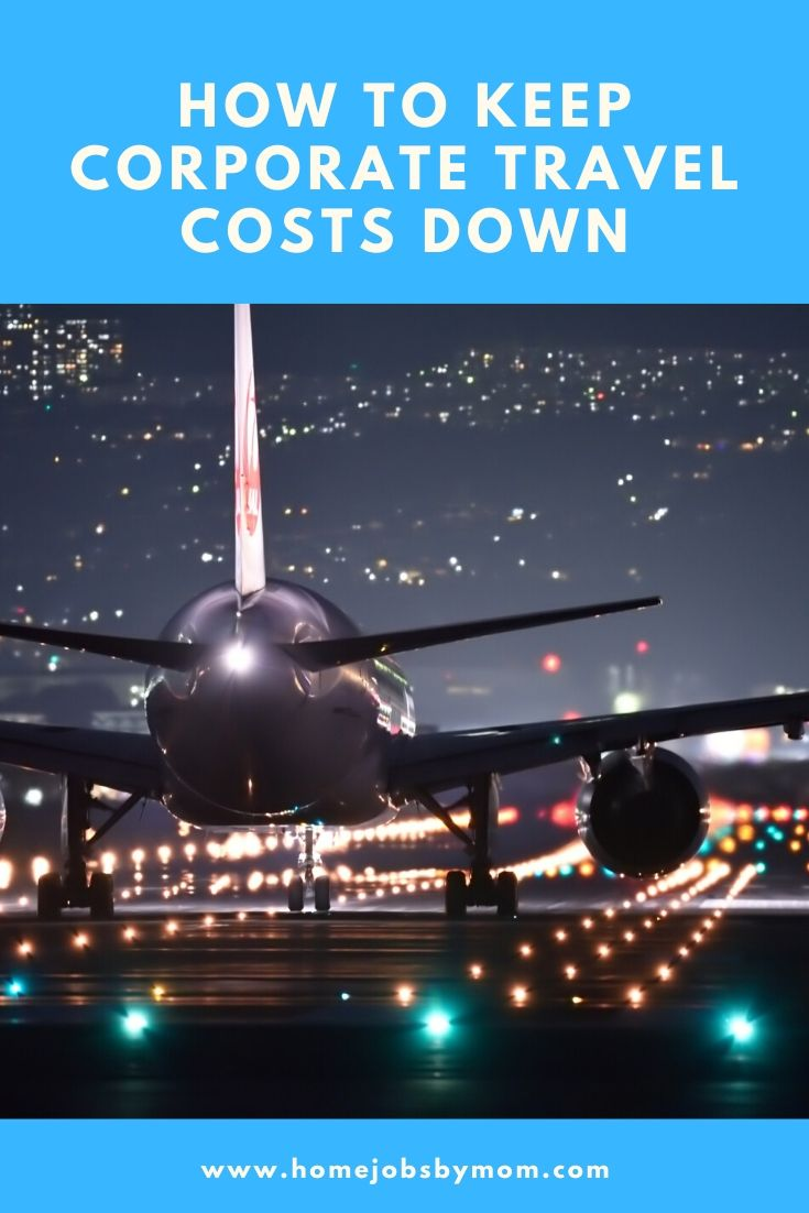 How to Keep Corporate Travel Costs Down