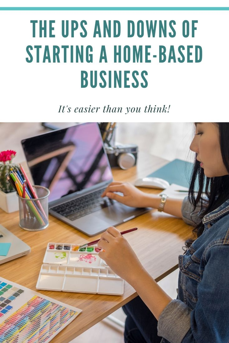 The Ups and Downs of Starting a Home-Based Business
