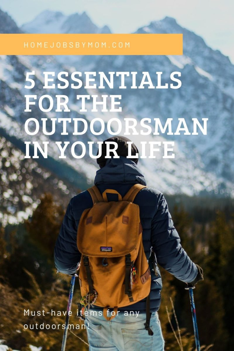 5 Essentials for the Outdoorsman in Your Life