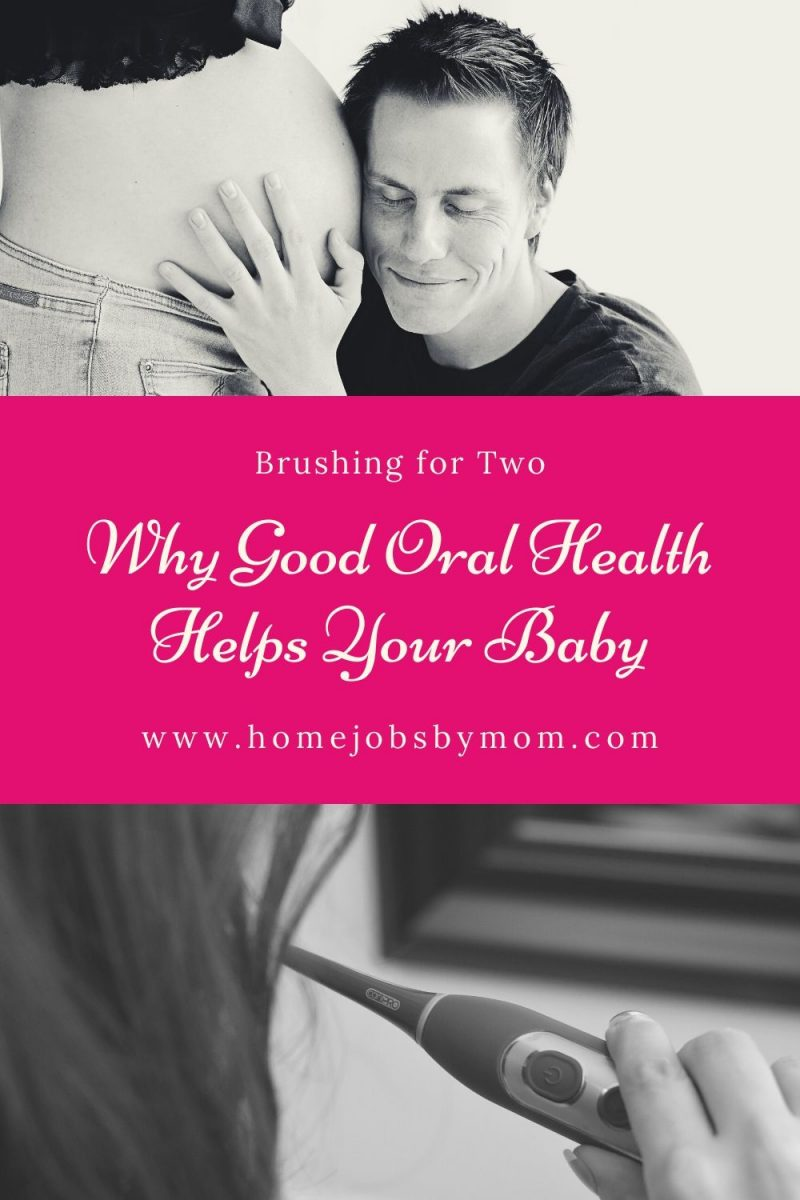 Brushing for Two: Why Good Oral Health Helps Your Baby #smilefearlessly