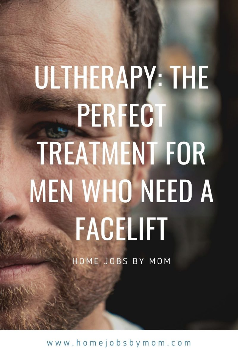 Ultherapy_ The Perfect Treatment for Men Who Need a Facelift