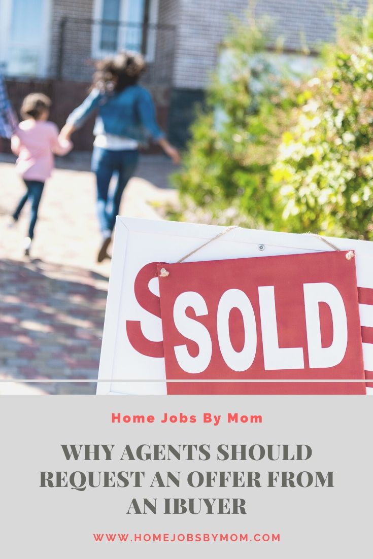 Why Agents Should Request an Offer from an iBuyer