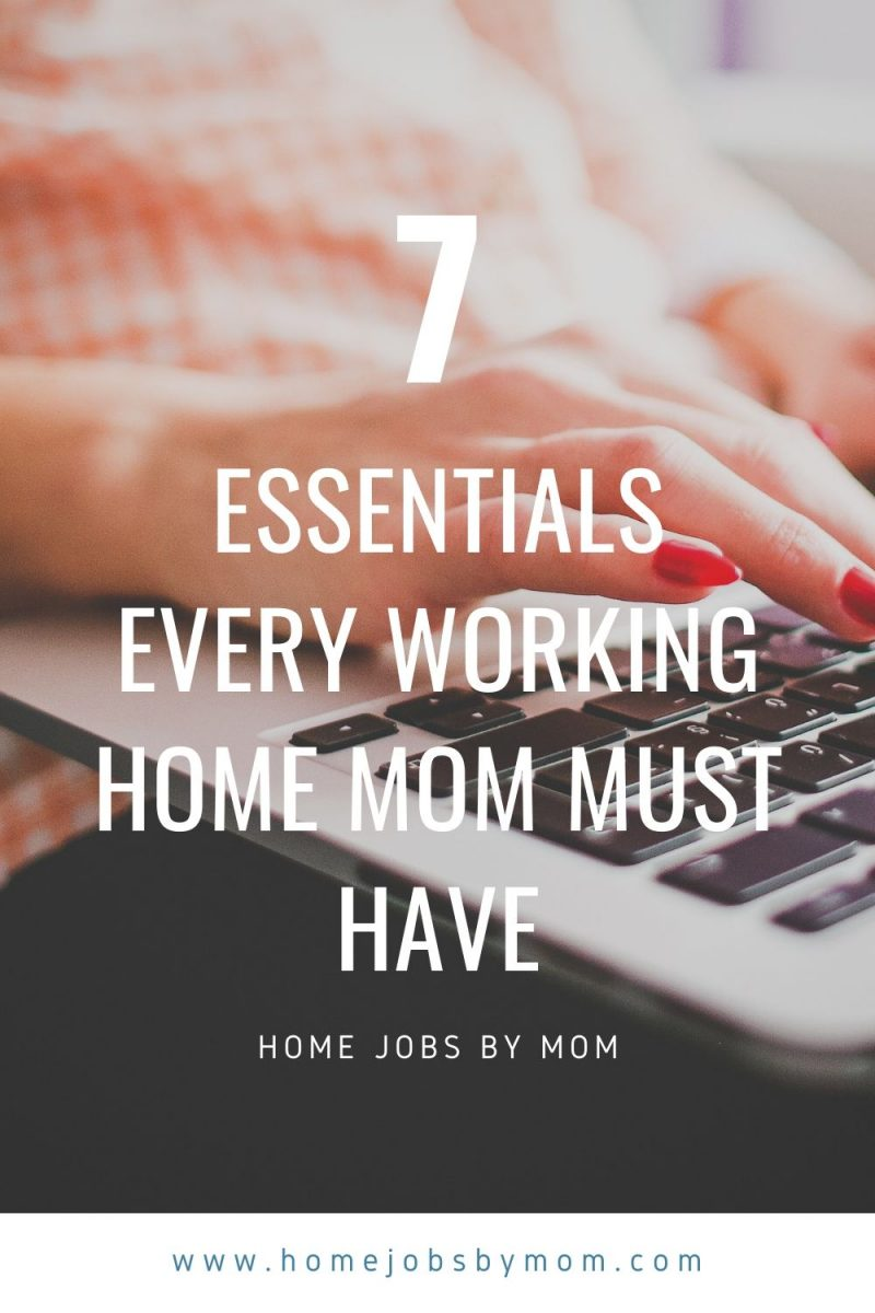 Essentials Every Working Home Mom Must Have