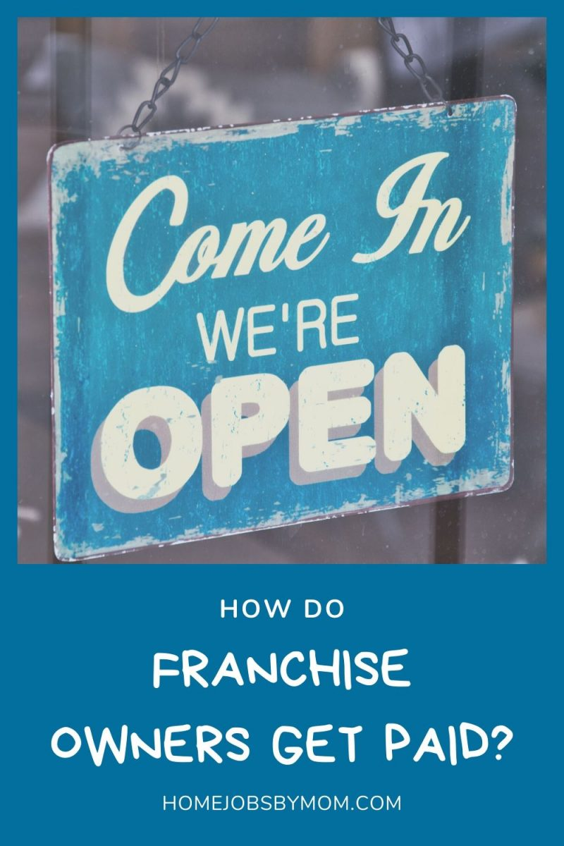 How Do Franchise Owners Get Paid_