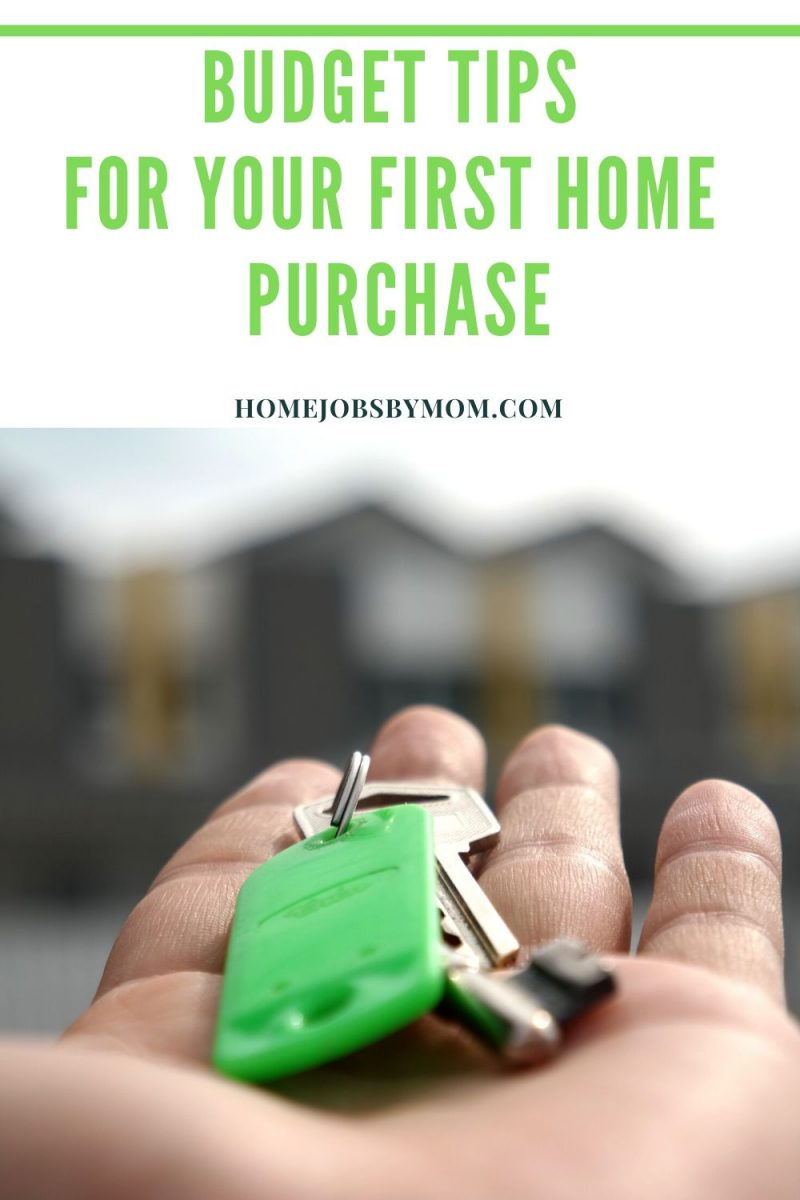 Budget Tips for Your First Home Purchase