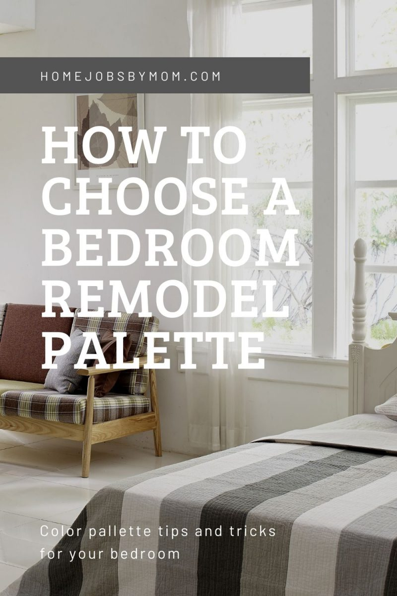 How to Choose a Bedroom Remodel Palette