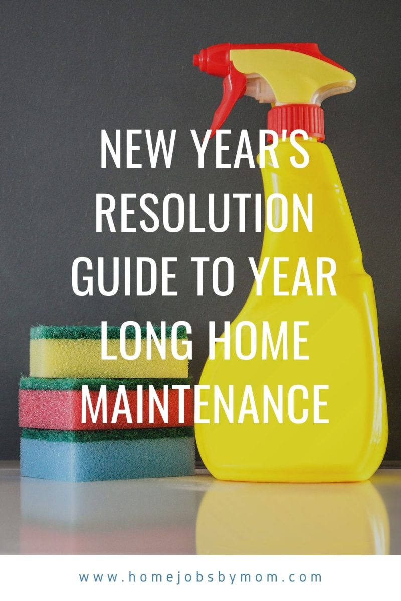 New Year's Resolution Guide to Year Long Home Maintenance