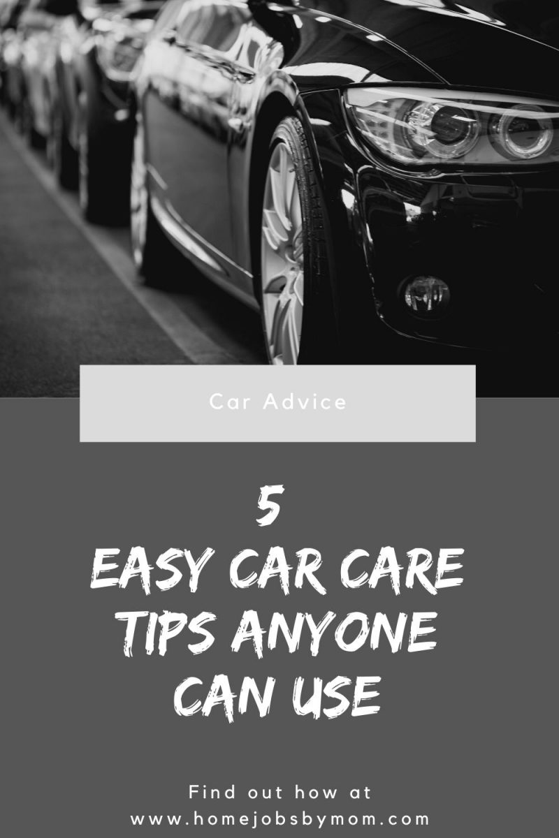 5 Easy Car Care Tips Anyone Can Use